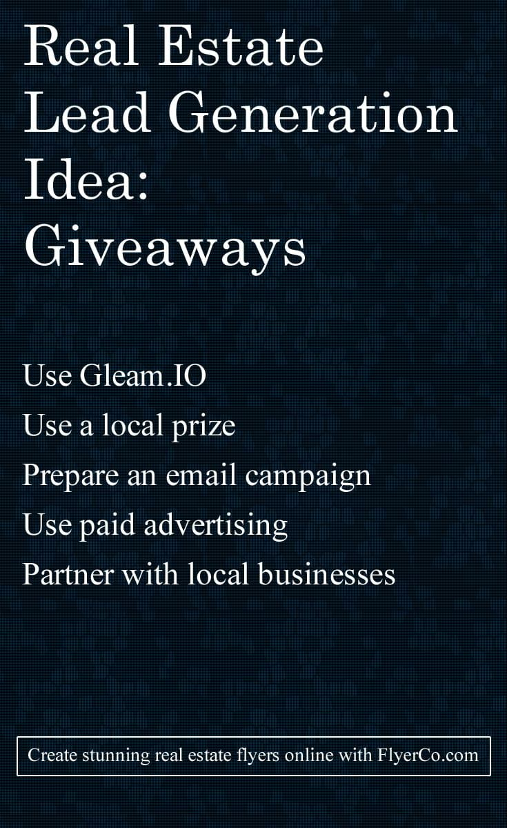 real estate lead generation idea  try a giveaway