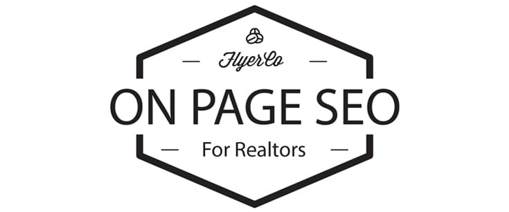 On-Page SEO optimization for Realtors - Real Estate Marketing Blog