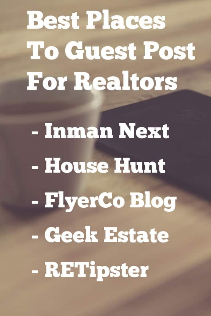 Guest Post Joshua From Slimpalate: Guest Posting For Realtors: Why, How & Where