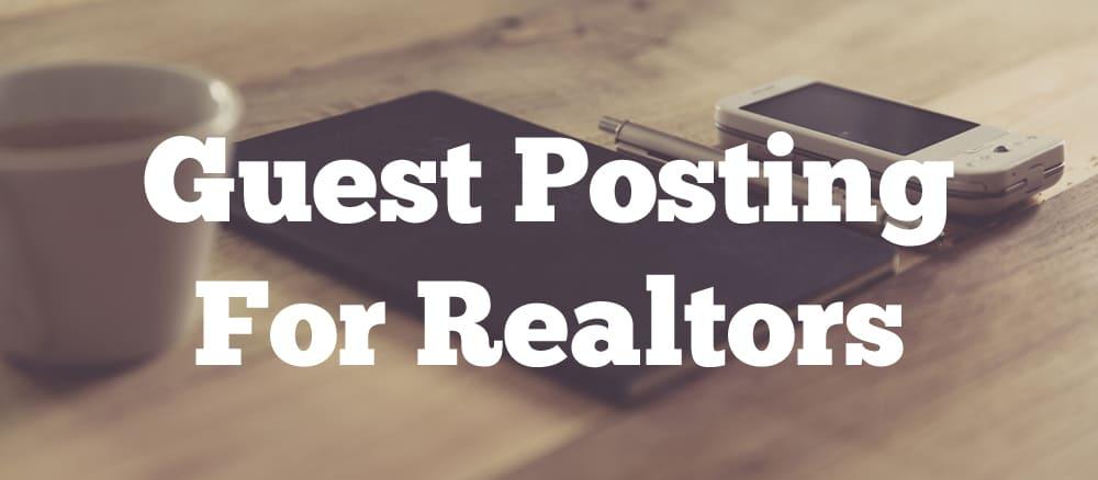 guest posting for realtors