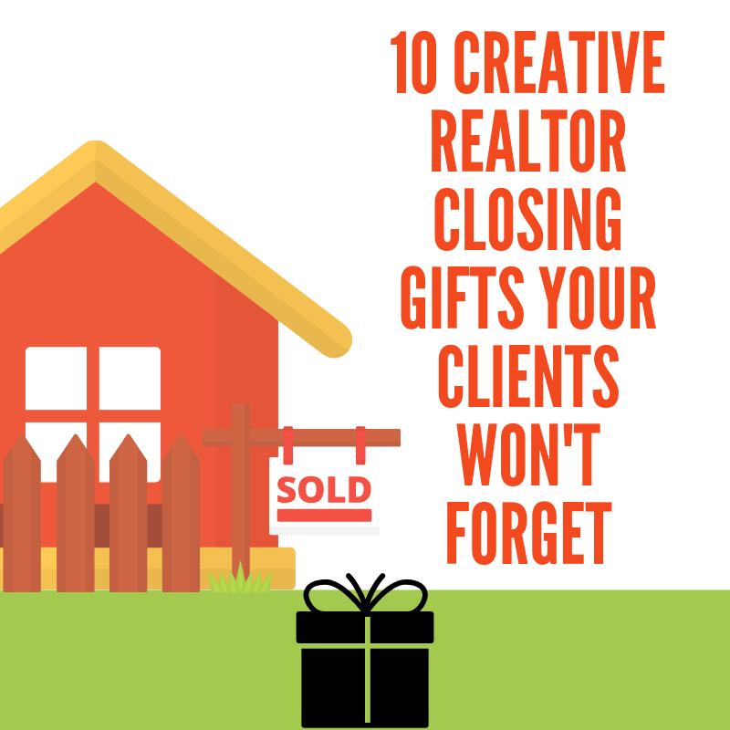realtor closing gifts